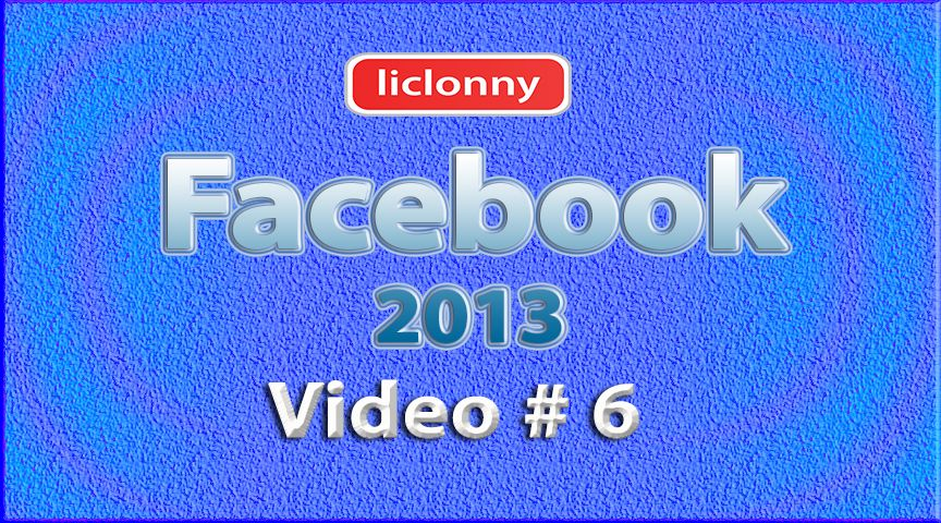 Tutorial Facebook 2013 (Español) No. 6
