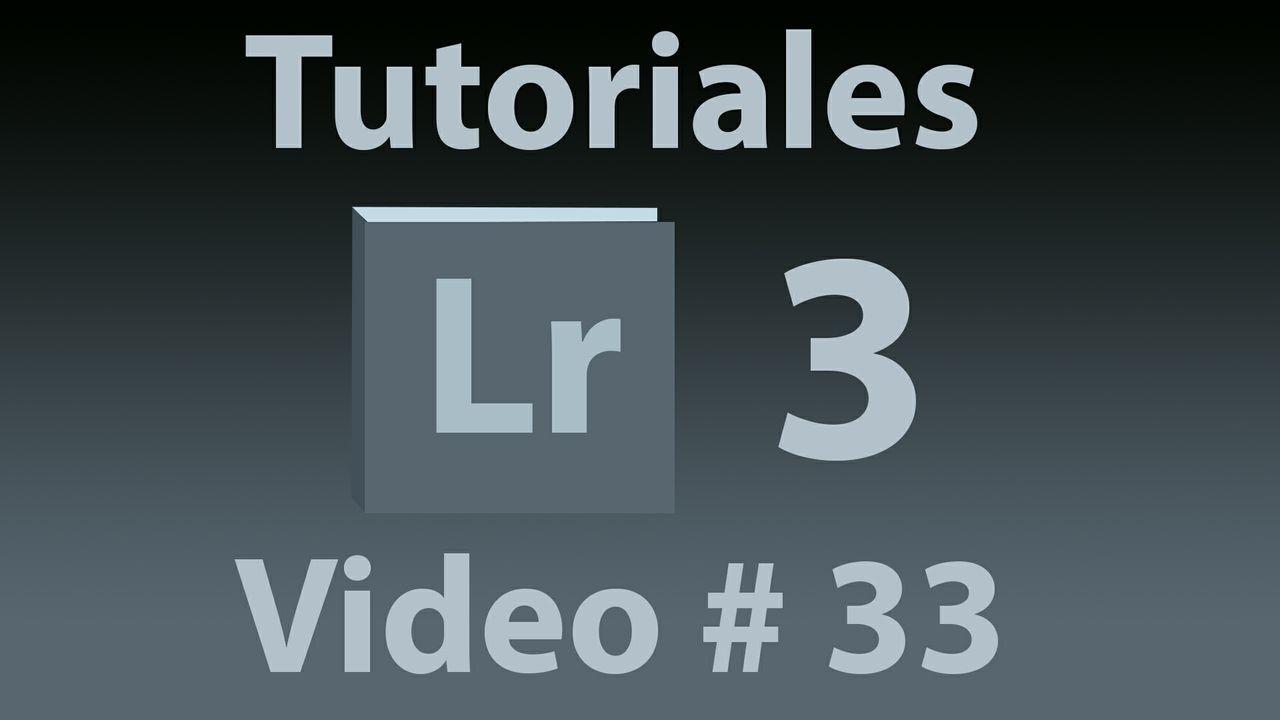 Tutorial Lightroom 3.5 (Español) No. 30