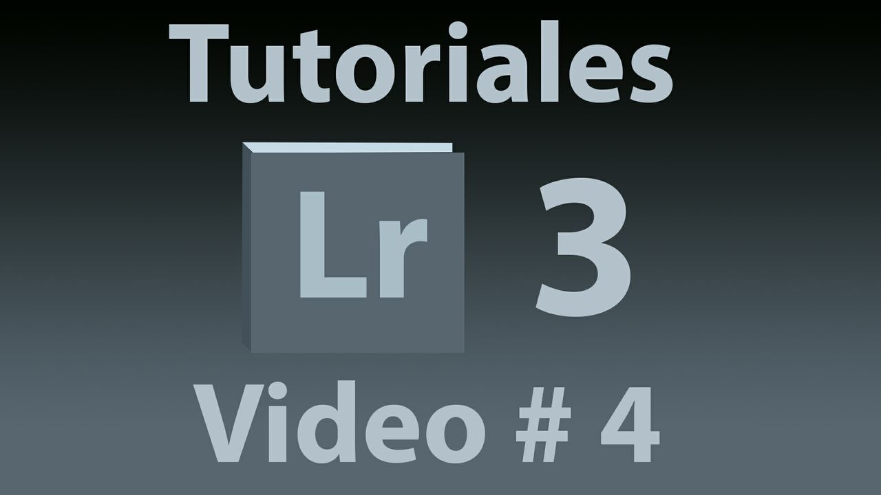 Tutorial Lightroom 3.5 (Español) No. 4