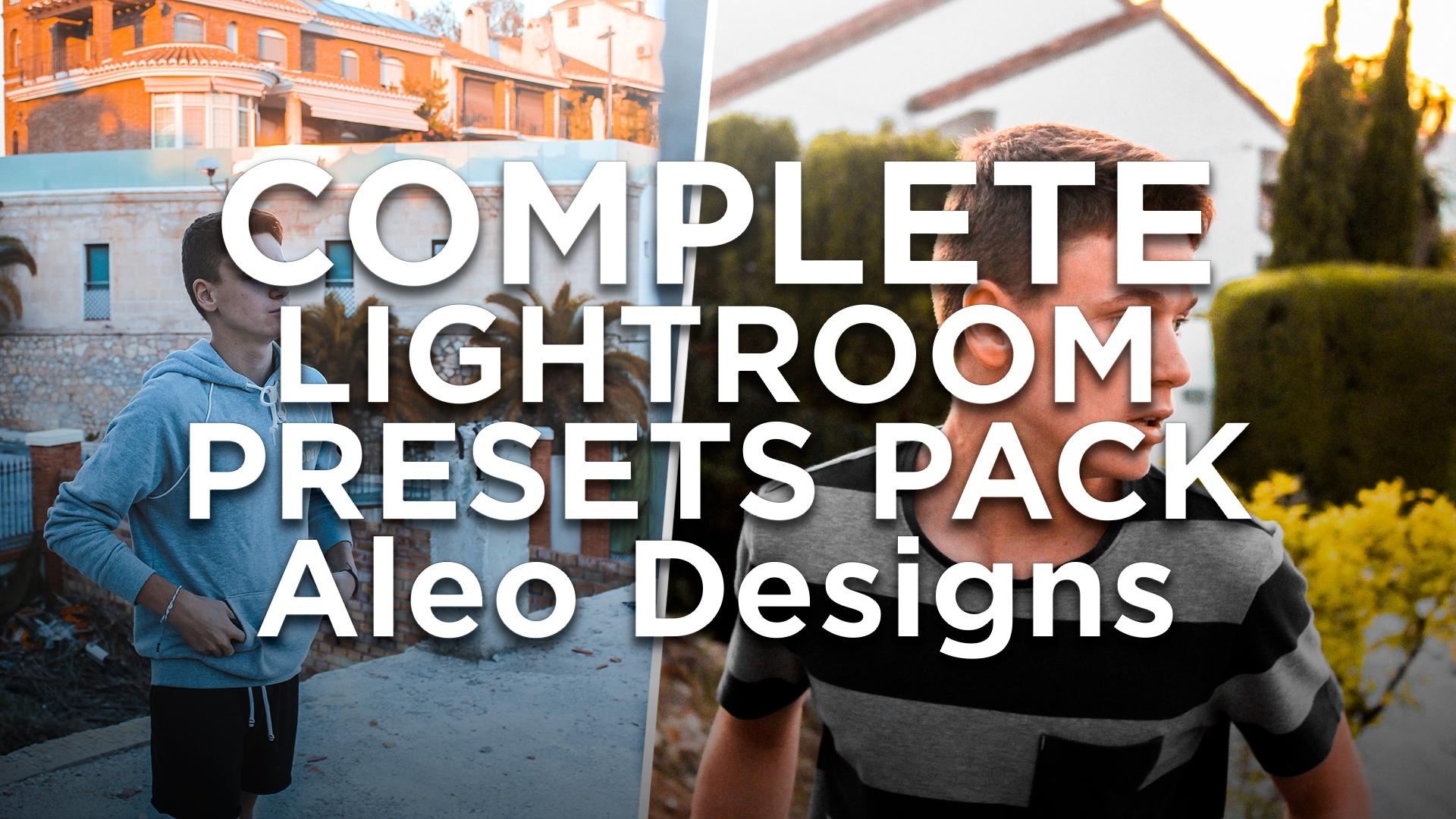 FULL LIGHTROOM PRESETS PACK - Aleo.