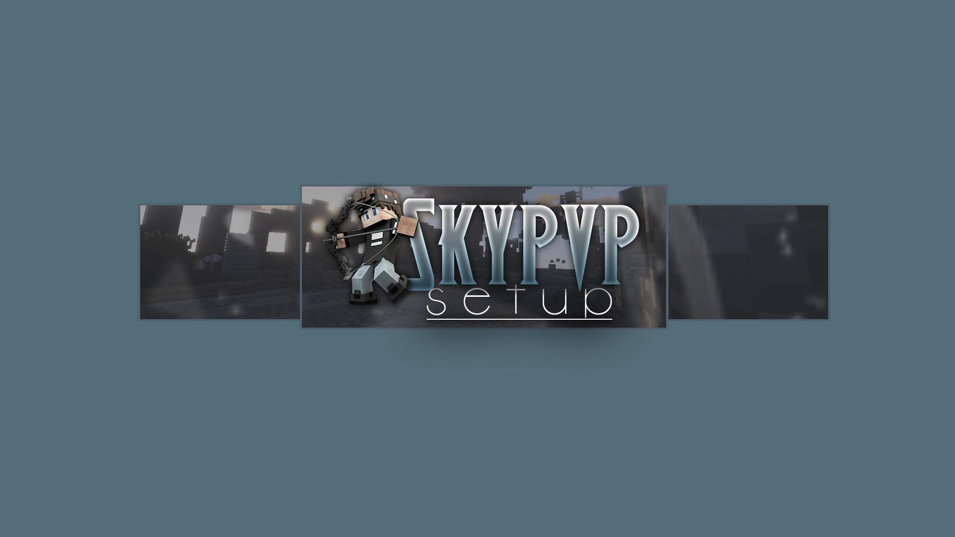 SkyPvP Setup.