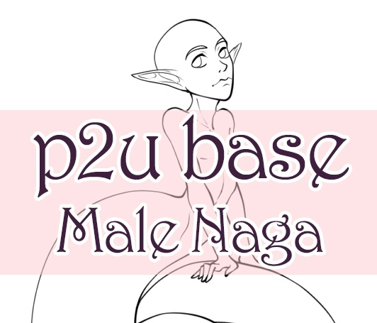 [P2U] Male Naga with long tail Base for Adoptables