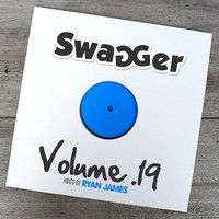 "Swagger 19 - Track 3 - Nabiha ""Never played the bass"" Remix"