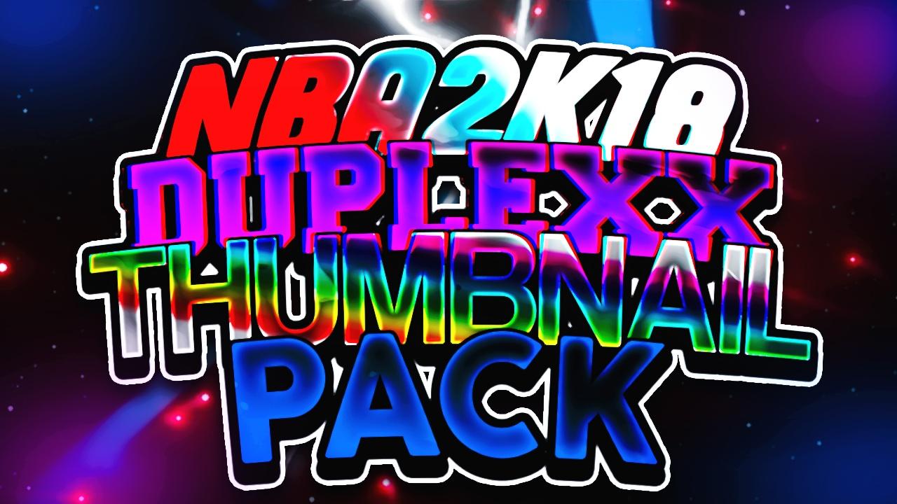 NBA2K18 DUPLEXX THUMBNAIL PACK