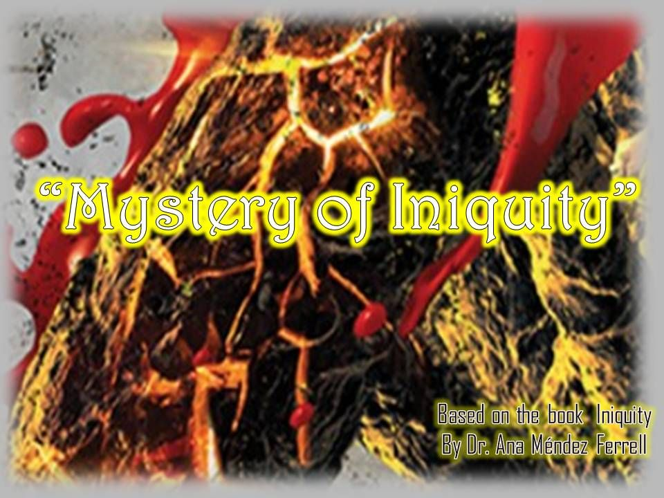 Mystery of Iniquity Part 4