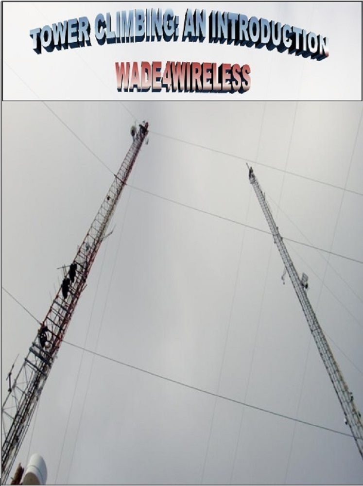 Tower Climbing: An Introduction eBook