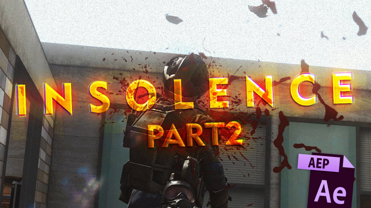 INSOLENCE 2 (my part) - Part 2 Project file (Everything included!)