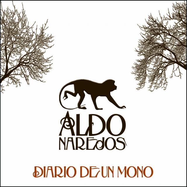 Aldo Narejos - Diario de un Mono (LP completo)