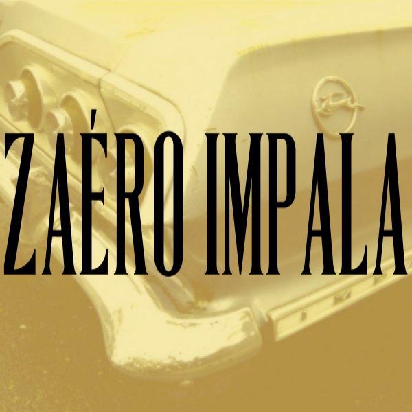 Zaero - Impala