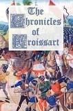 John Froissart's Chronicles 12 volumes