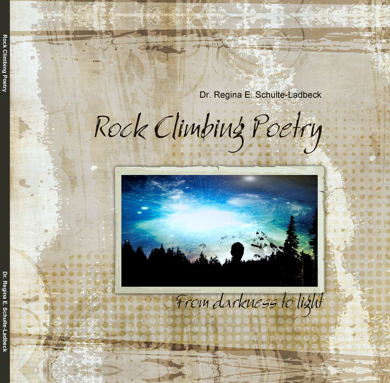 Rock Climbing Poetry -- From darkness to light
