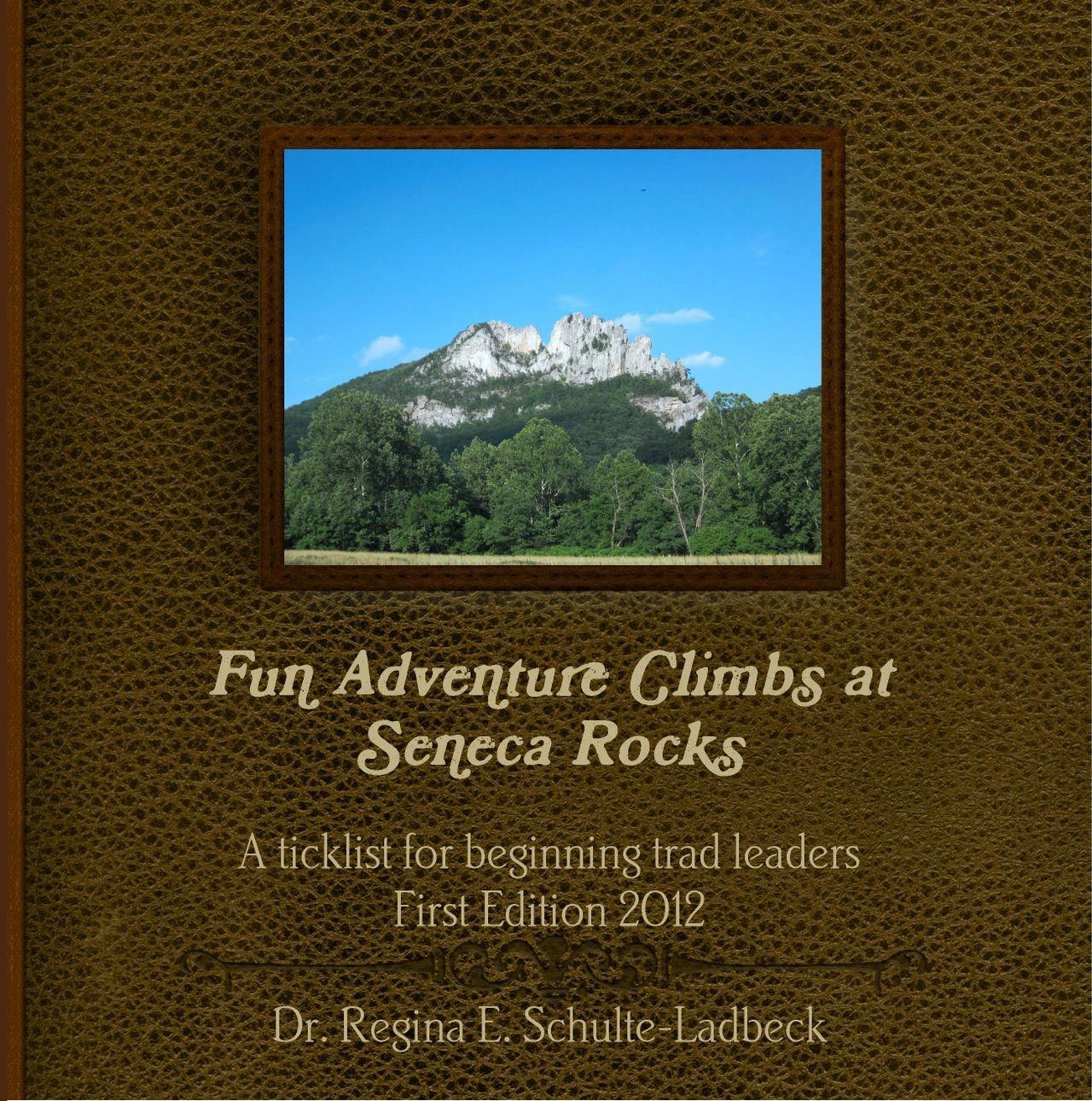 Fun Adventure Climbs at Seneca Rocks - A ticklist for beginning trad leaders