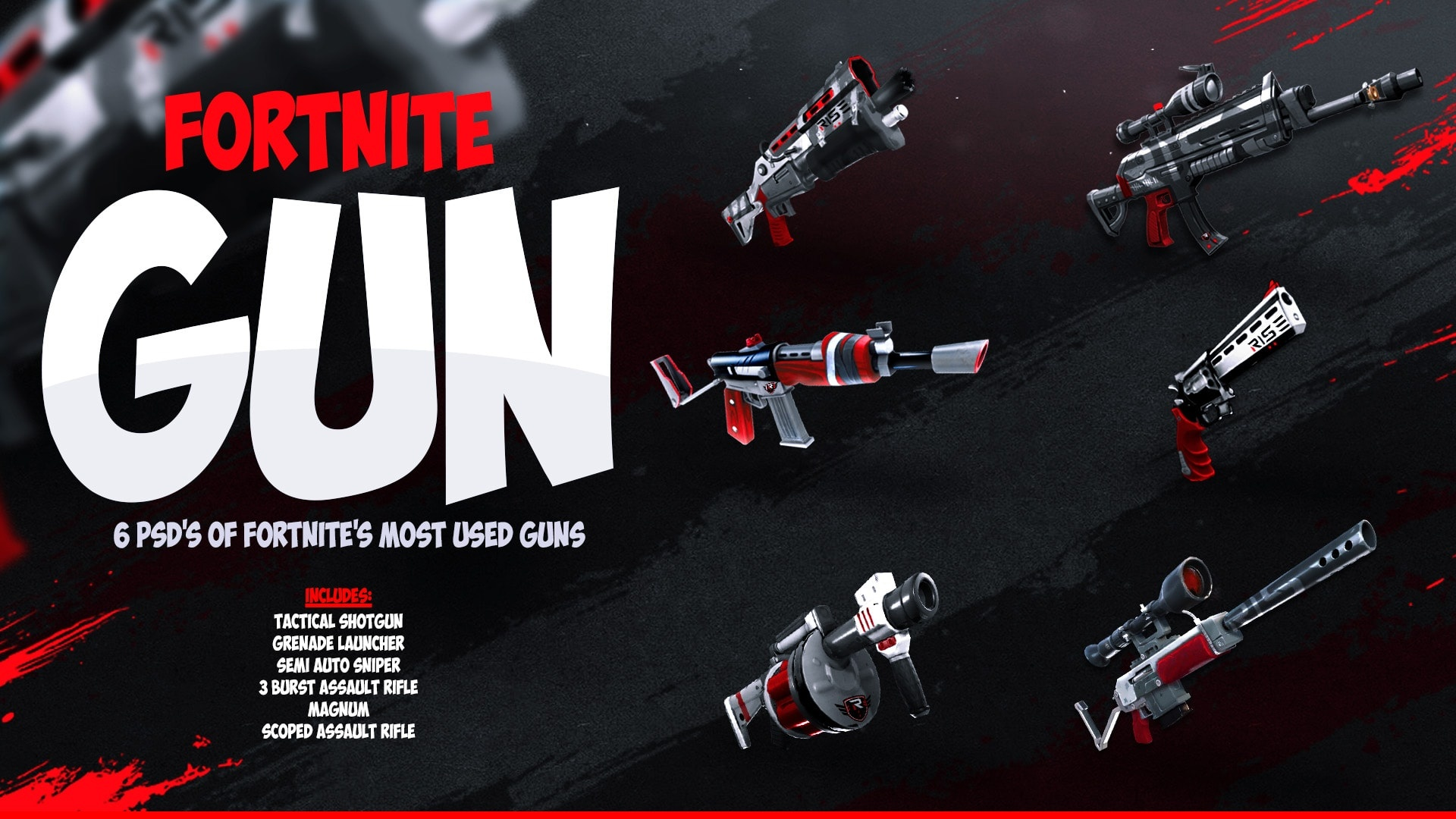6 Fortnite gun PSD's !