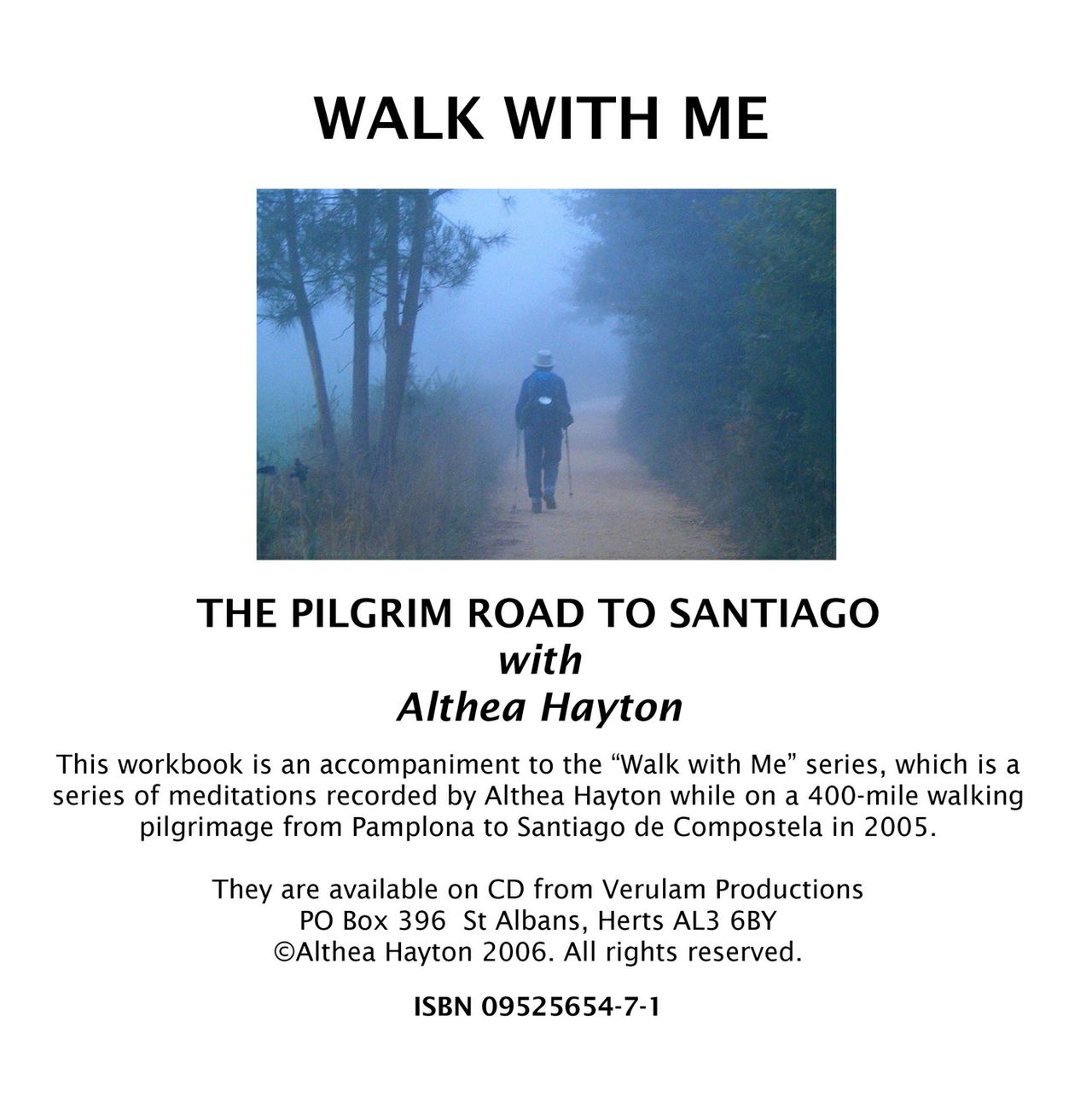 Walk with me -The pilgrim road to Santiago with Althea Hayton