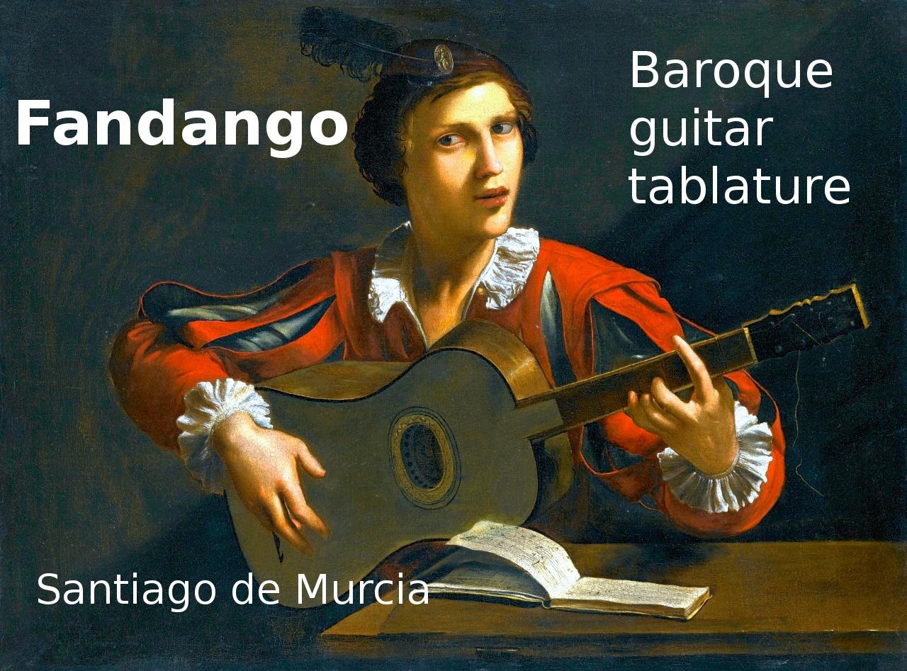 Fandango (Santiago De Murcia 1732) - Baroque Guitar Tablature