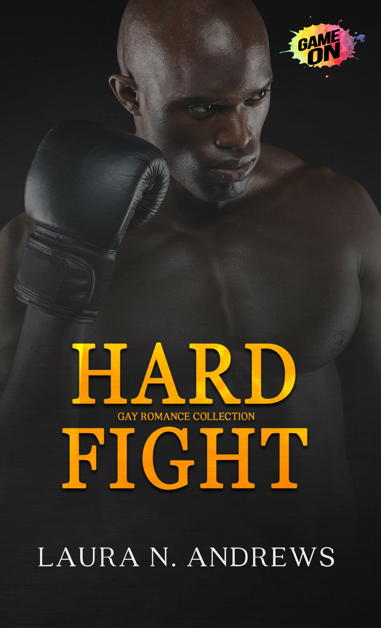 Mobi Hard Fight by Laura N. Andrews