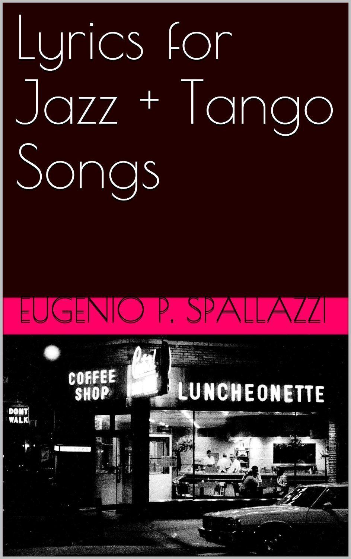 Lyrics for Jazz + Tango Songs - PDF