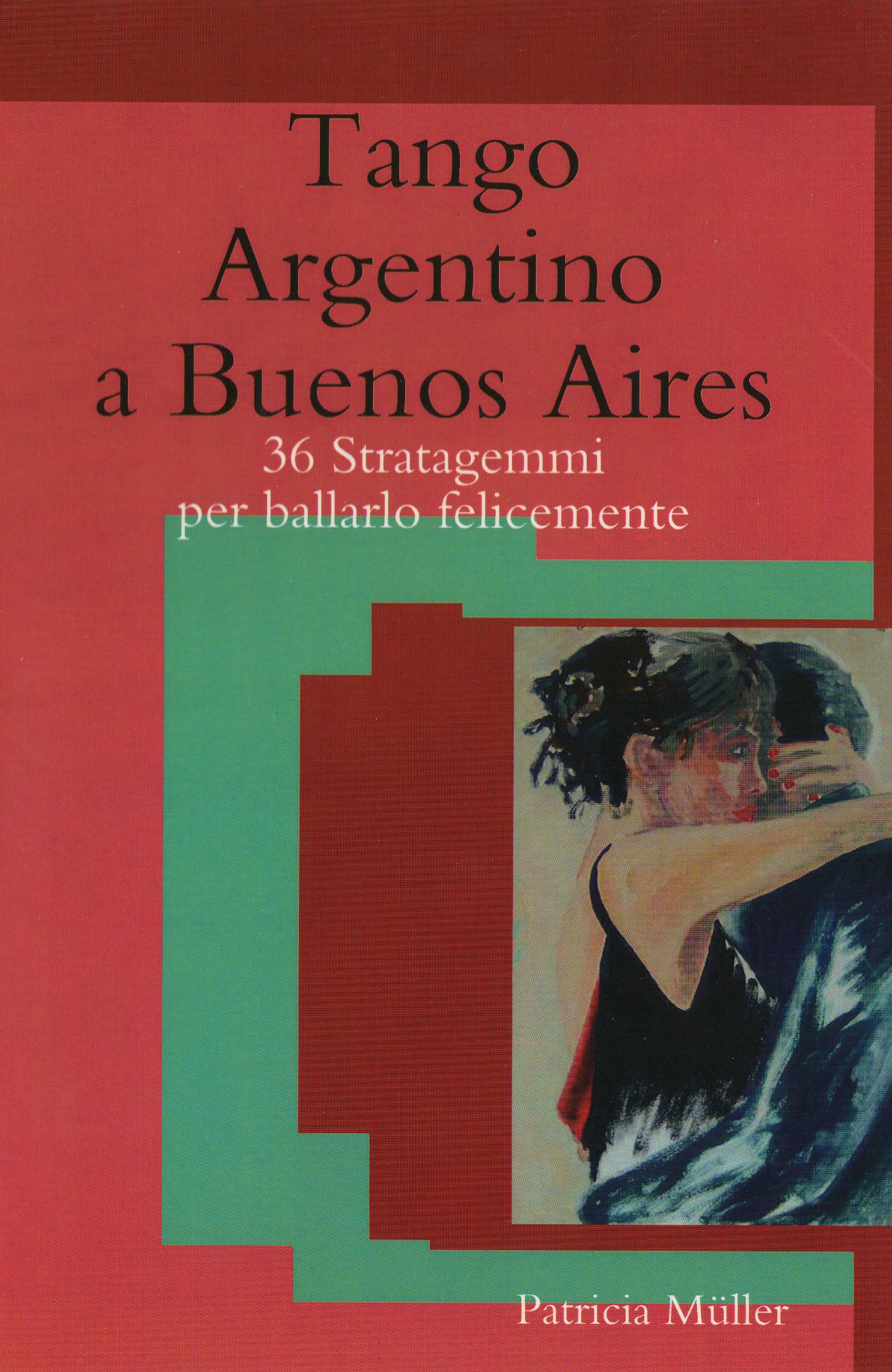 Tango Argentino a Buenos Aires - Kindle