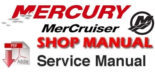 Mercury Mercruiser #25 Marine Engine GM V-6 262 CID (4.3L) Workshop Service Repair Manual 1998-UP