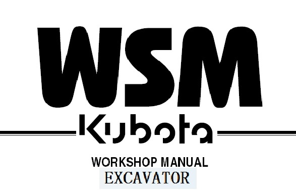 Kubota K008-3, U10-3 Excavator Service Repair Workshop Manual