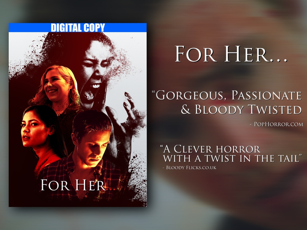 """For Her..."" Short Horror/Drama ""DIGITAL COPY 1080p W/EXTRAS"""