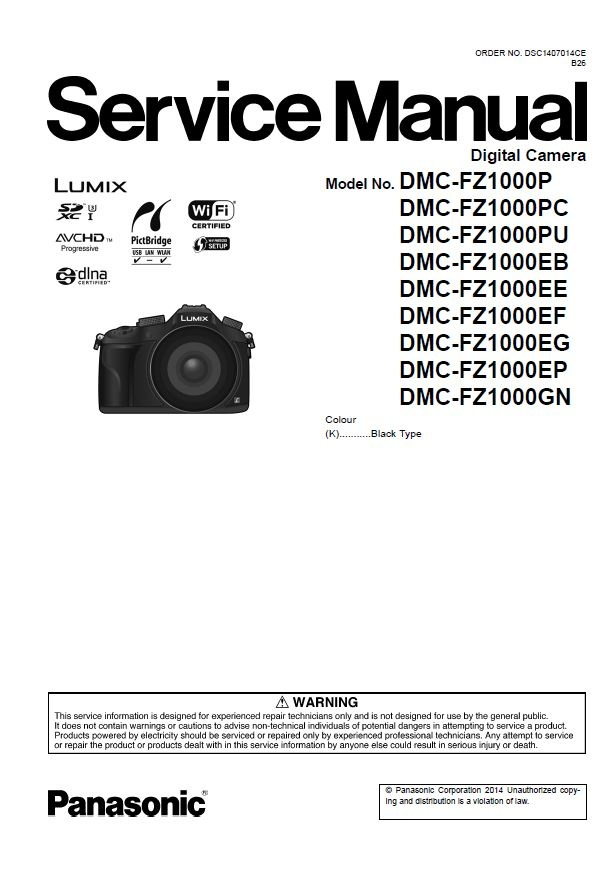 Panasonic Lumix DMC FZ1000 digital camera Service Manual & Repair Instructions