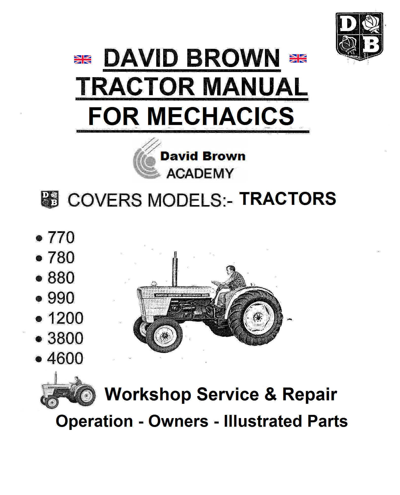 David Brown Tractor Service Manuals for Mechanics 14 Service Operation and Parts  Manuals in this series of Vintage Tractor Manuals