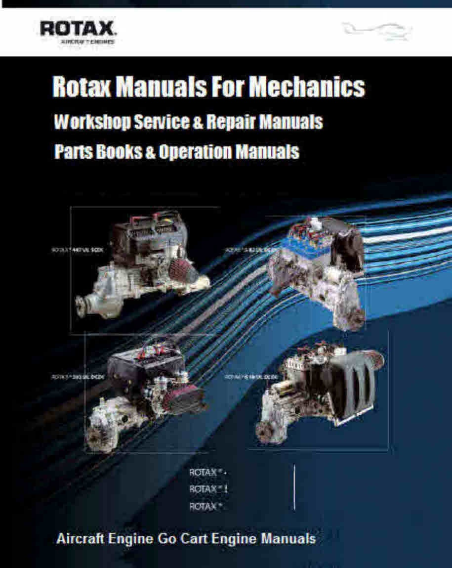 Rotax Aircraft Cart and Motorcycle Snowcat Manuals for Mechanics.