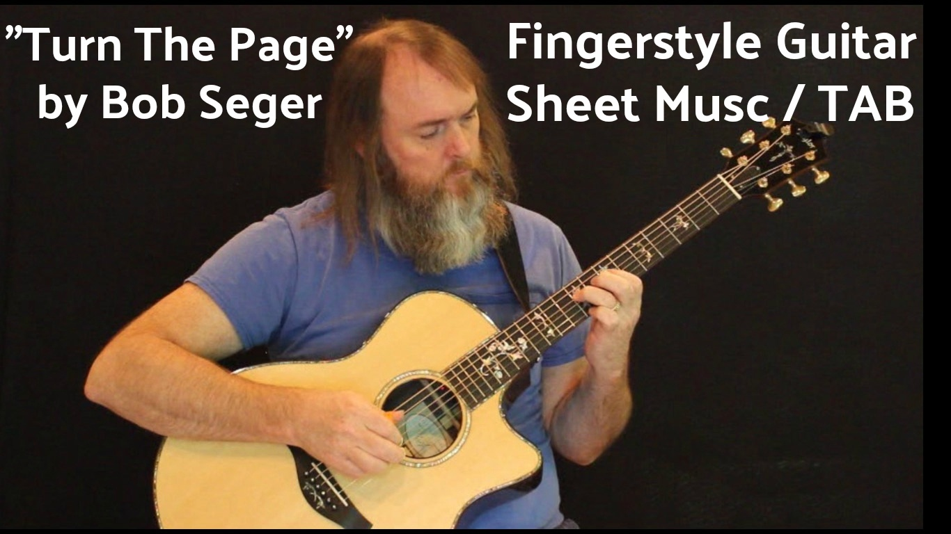 Turn The Page - Bob Seger - Fingerstyle Guitar Sheet Music / TAB