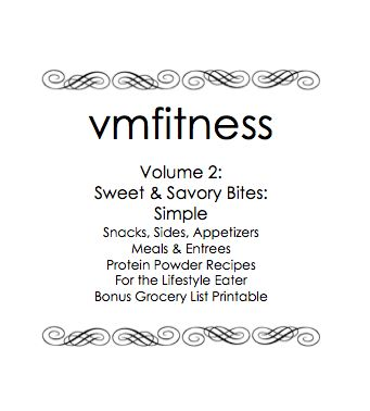 Vmfitness: Volume 2: Sweet and Savory Bites