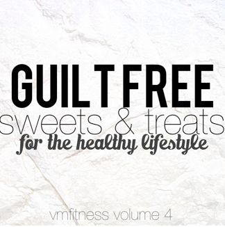 Guilt Free Sweets and Treats for the Healthy Lifestyle