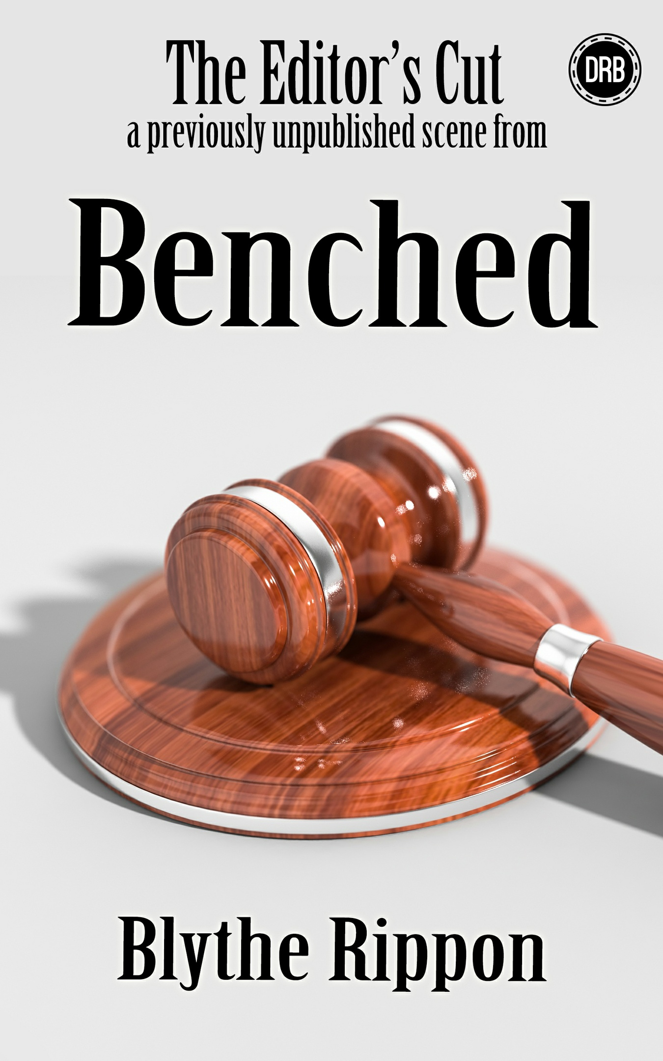 Benched - The Editor's Cut (Kindle)