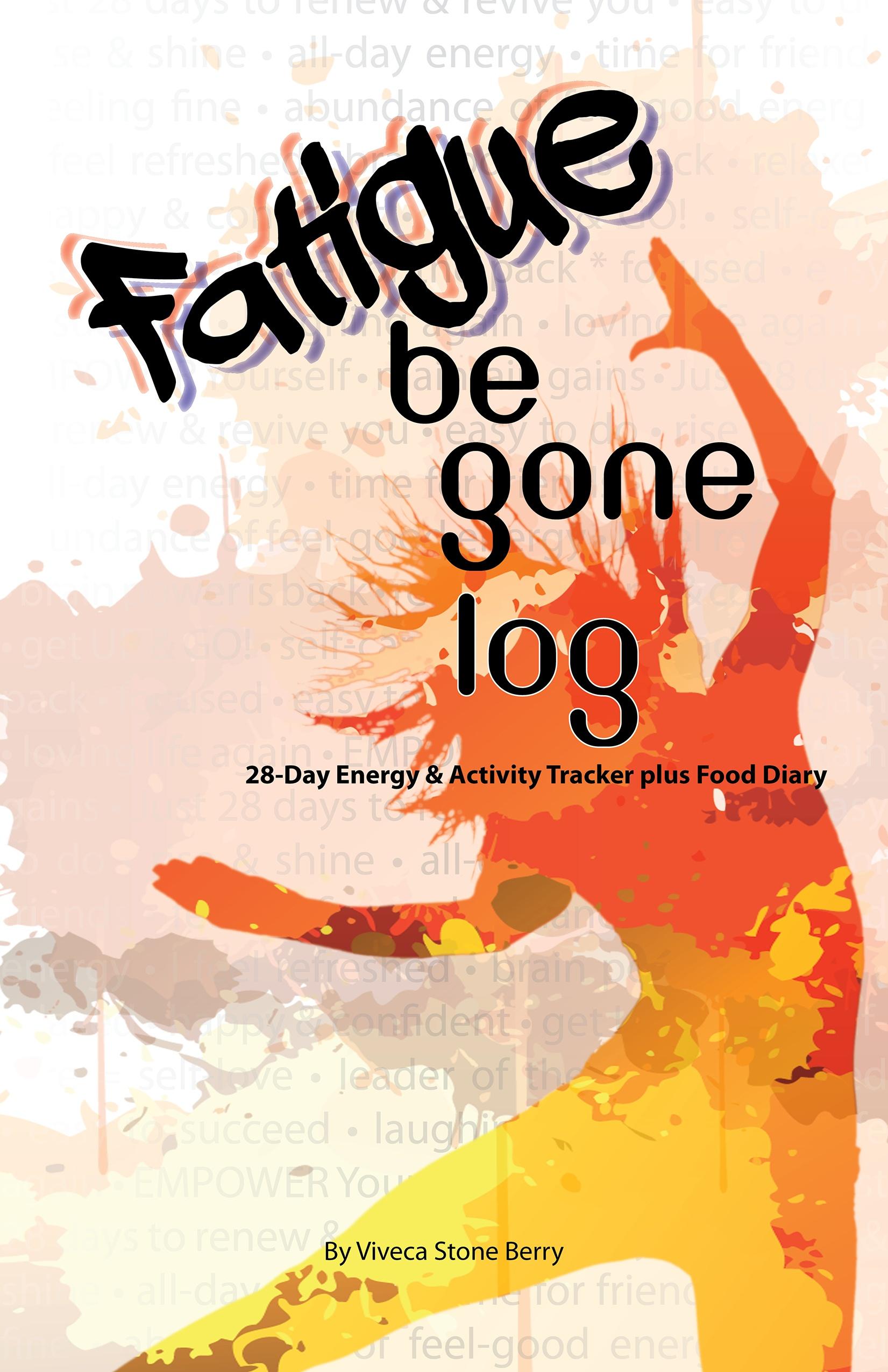 Fatigue Be Gone Log
