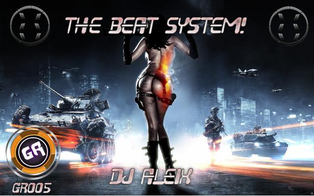 Dj Aleix - The Beat System !! GR005