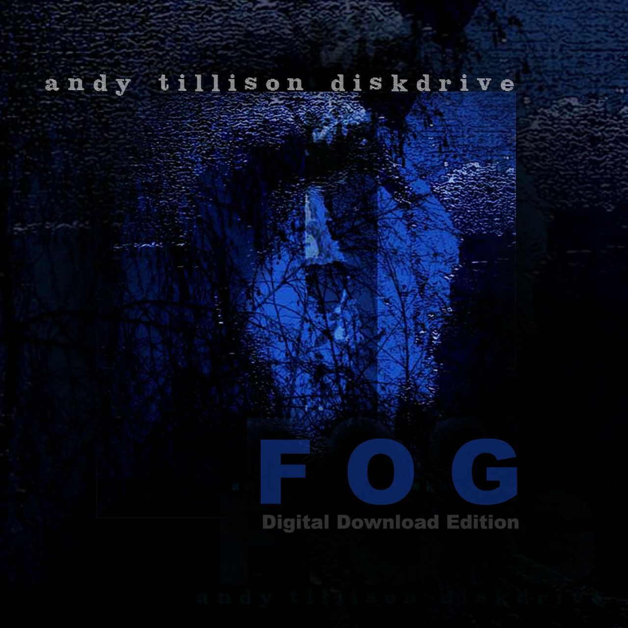 FOG by Andy Tillison Diskdrive FLAC Edition