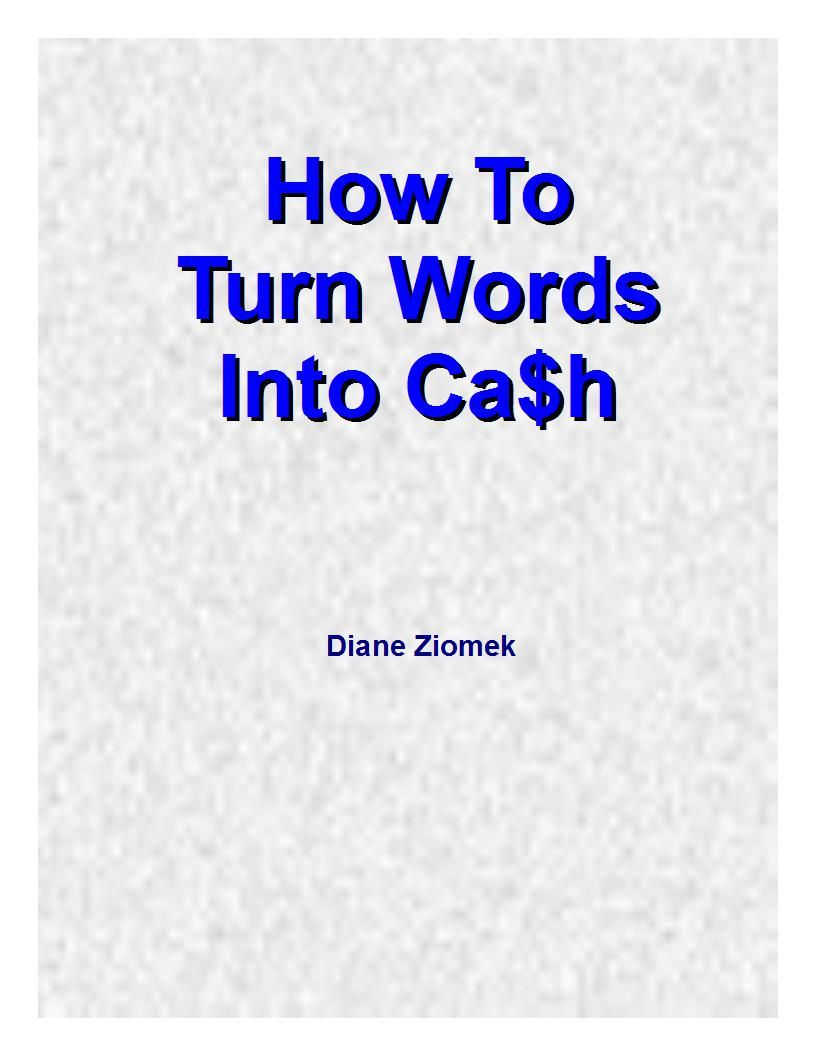 How To Turn Words Into Cash