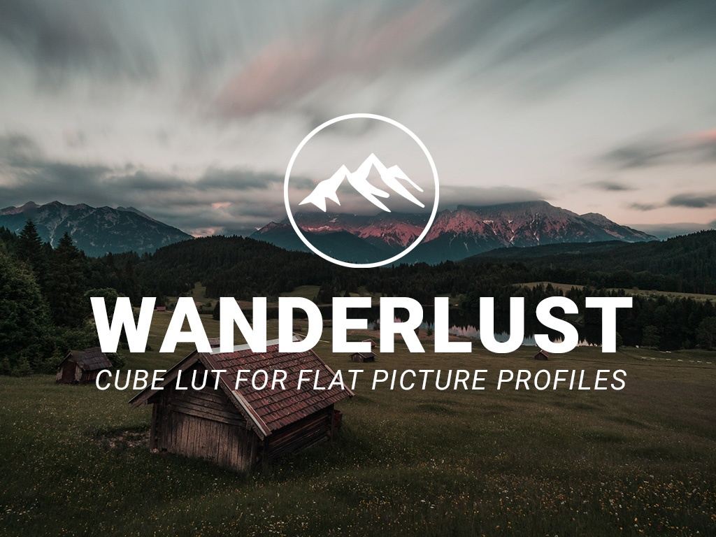 WANDERLUST LUT -  Cube Lut for Flat Picture Profiles
