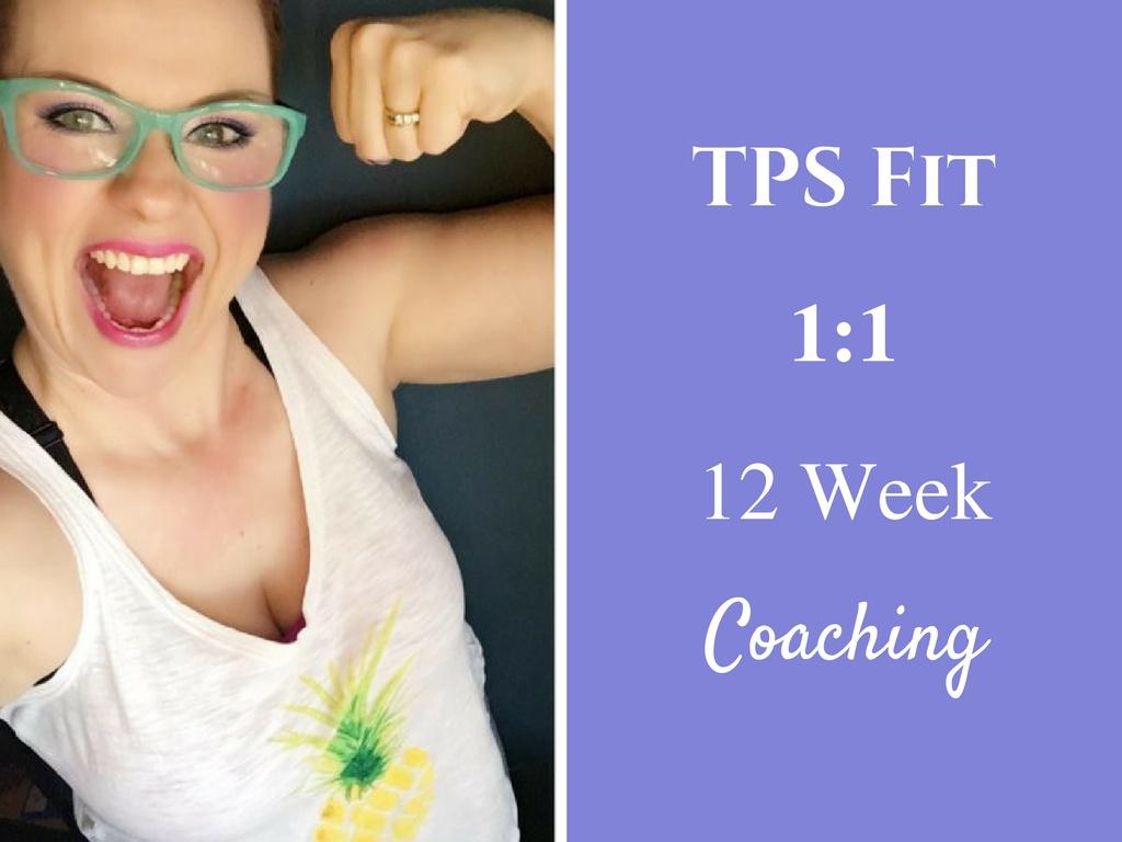 TPS Fit 12 Week 1:1 Online Coaching Program