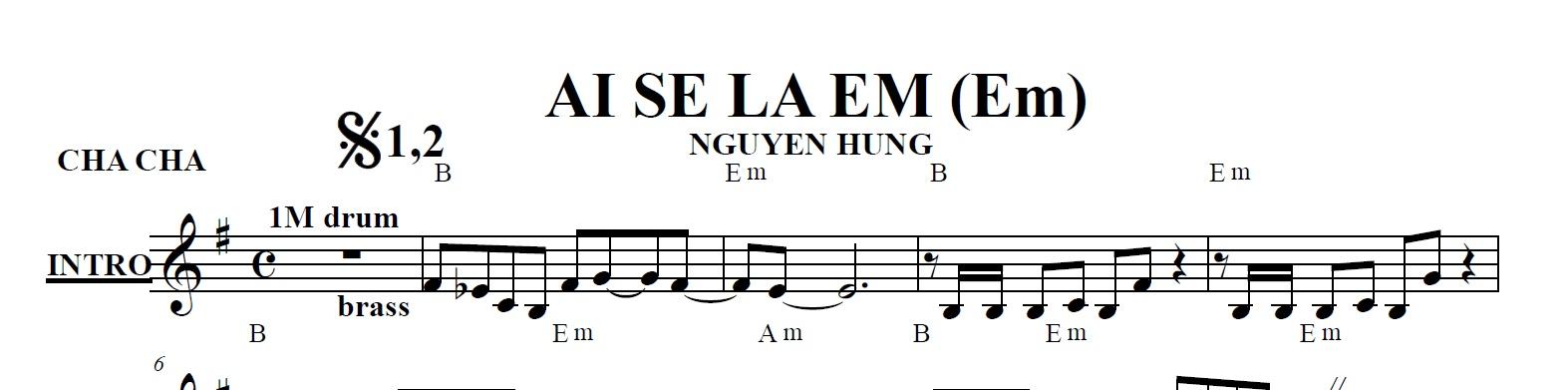 Band Sheet -  Ai Se La Em - Nguyen Hung- Key: Em