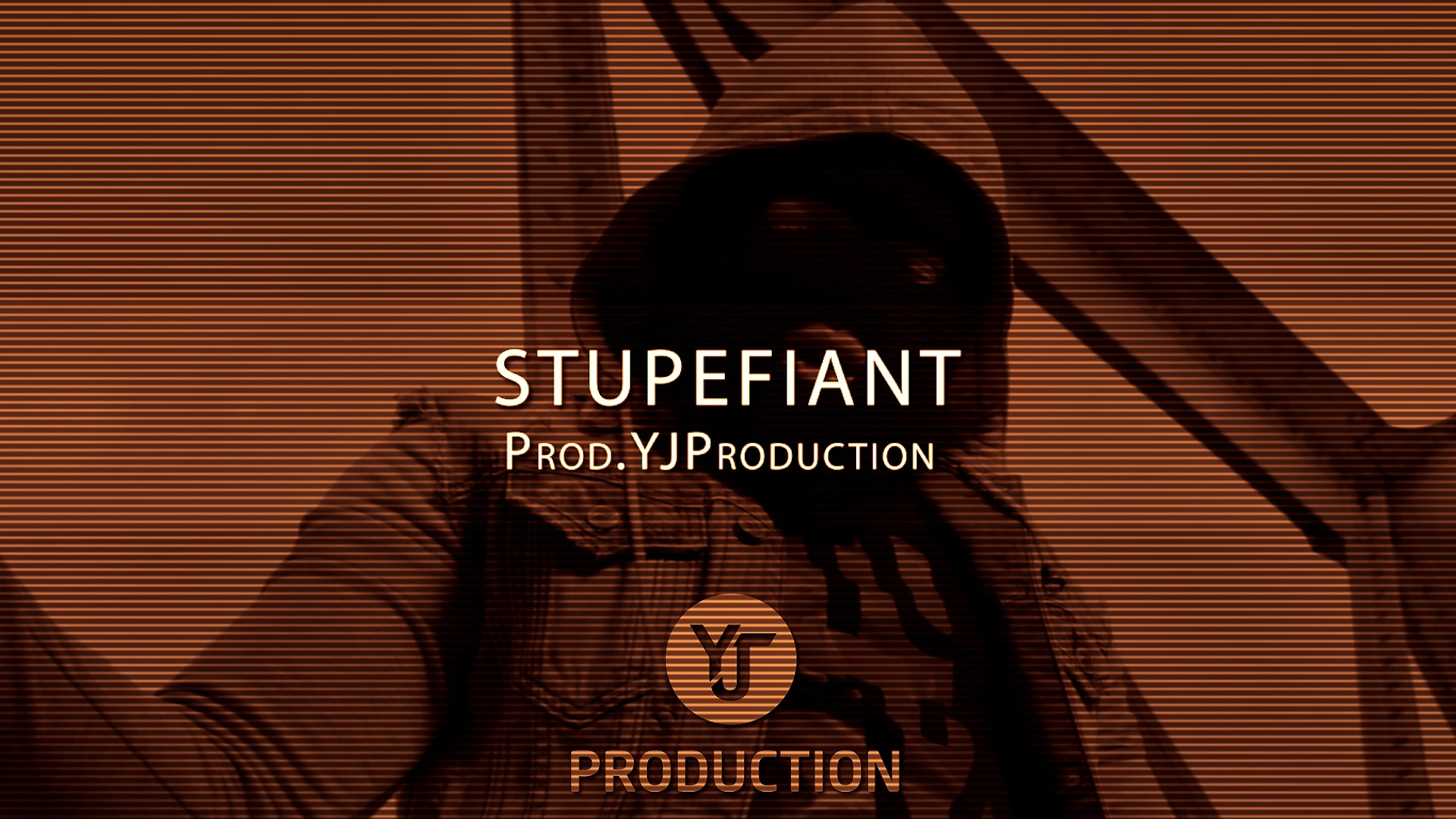 STUPEFIANT | YJ Production