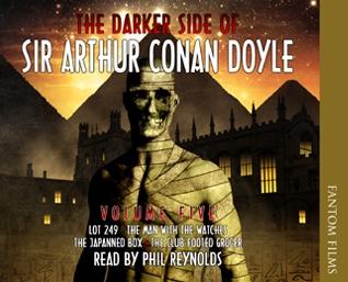 The Darker Side of Sir Arthur Conan Doyle - Volume 5