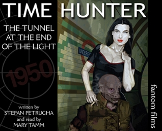 Time Hunter: 3: The Tunnel at the End of the Light
