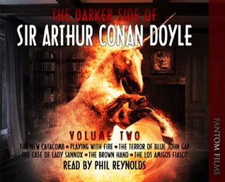 The Darker Side of Sir Arthur Conan Doyle - Volume 2