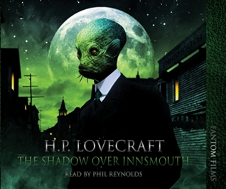 H. P. Lovecraft: The Shadow Over Innsmouth