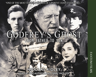 Nicholas Ridley: Godfrey's Ghost - From Father to Son