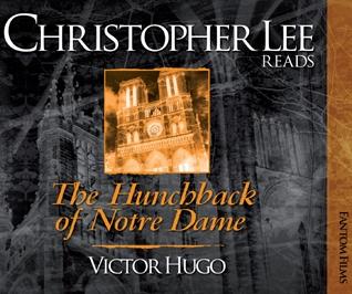 Christopher Lee Reads... The Hunchback of Notre Dame (Victor Hugo)