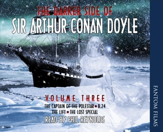 The Darker Side of Sir Arthur Conan Doyle - Volume 3