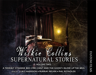 Wilkie Collins: Supernatural Stories (Volume 3)