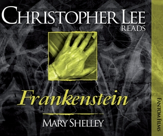 Christopher Lee Reads... Frankenstein (Mary Shelley)