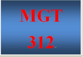 MGT 312 Week 1 participation WK1 Chapter 1 Starter Question